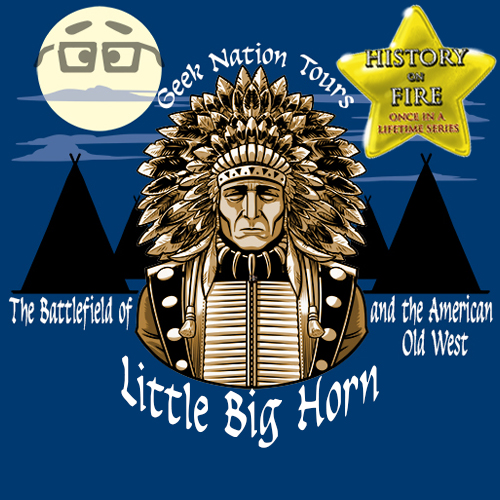 Signature Battlefield Series – The Battlefield of Little Big Horn and the American Old West 2023